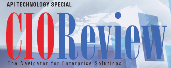 CIOReview: API as a Foundation for Systems of Engagement